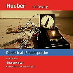 Besserwisser (Carsten Tsara - Deutsch als Fremdsprache)