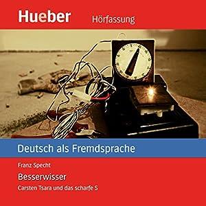 Besserwisser (Carsten Tsara - Deutsch als Fremdsprache) Audiobook