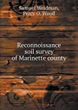 Reconnoissance Soil Survey of Marinette County, Samuel Weidman and Percy O. Wood, 5518791178
