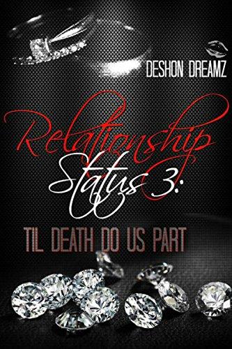 Relationship Status 3: Til Death Do Us Part (Book - Us Status