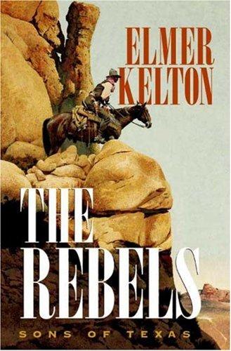 Read Online The Rebels: Sons of Texas pdf epub