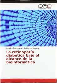 Subramanian, U: Retinopatía diabética bajo el alcance de la