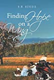 Finding Hope on a Wing