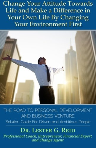 The Road To Personal Development and Business Venture: Solution Guide For Driven and Ambitious People pdf epub