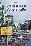Die Insel in der Vogelstraße (Ravensburger Taschenbücher)