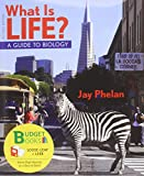 What Is Life? Guide to Biology (Loose Leaf) with PrepU NonMajors Access Card, Phelan, Jay, 1464105871