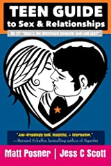 Teen Guide to Sex and Relationships Paperback