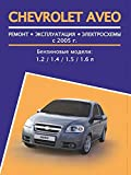 Repair manual for Chevrolet Aveo, cars from 2011: The book describes the repair, operation and maintenance of a car