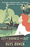 Front cover for the book City of Darkness and Light by Rhys Bowen