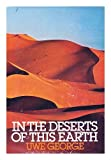 In the Deserts of This Earth, Uwe George, 0151446105