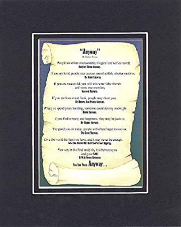 Inspirational Poem Anyway By Mother Teresa Poem On 11 X 14 Custom Cut Extra Wide Double Beveled Matting Black On Black