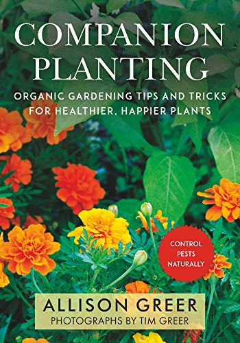 Book Cover: Companion Planting: Organic Gardening Tips and Tricks for Healthier, Happier Plants