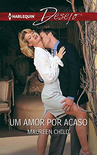 Um amor por acaso (Desejo) (Portuguese Edition)