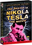 The Secret of Nikola Tesla (UFO TV Special Edition)