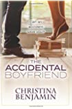 The Accidental Boyfriend: A YA Contemporary Romance Novel (The Boyfriend Series) (Volume 7)