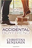 The Accidental Boyfriend: A YA Contemporary Romance Novel (The Boyfriend Series) (Volume 7) by  Christina Benjamin in stock, buy online here