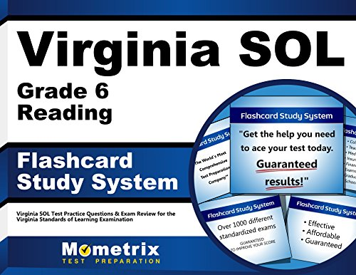 Virginia SOL Grade 6 Reading Flashcard Study System: Virginia SOL Test Practice Questions & Exam Review for the Virginia Standards of Learning Examination (Cards)