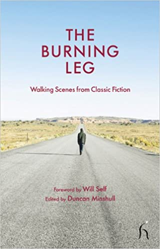 The Burning Leg Walking Scenes from Classic Fiction