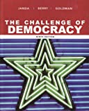 The Challenge of Democracy: Government in America, Kenneth Janda, Jeffrey M. Berry, Jerry Goldman, 0618874488