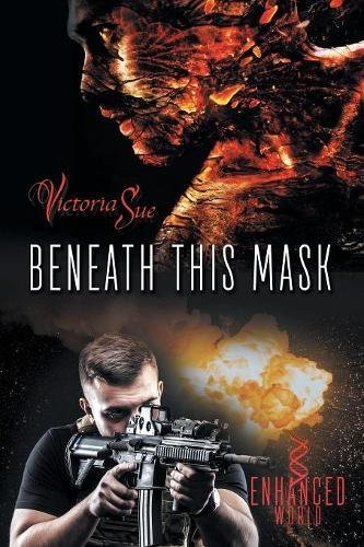 Read Online Beneath This Mask (Enhanced World) ebook