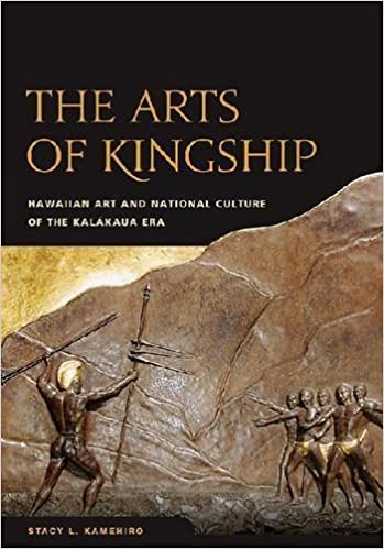 The Arts of Kingship: Hawaiian Art and National Culture of the Kalakaua Era by Stacy L Kamehiro (2009-08-03)