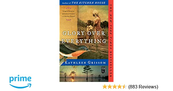Amazon.com: Glory over Everything (9781476748450): Kathleen ...