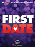 First Date: Vocal Selections