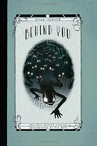Behind You: One-Shot Horror (The Story Behind Halloween)