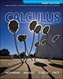 img - for Calculus for Business, Economics, and the Social and Life Sciences, Brief Version, Media Update book / textbook / text book