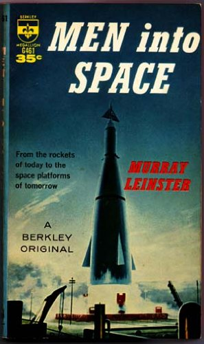 Men Into Space G461 1ST Edition