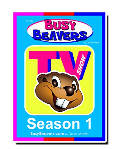 Busy Beavers Kindyland Presents All New  Full Season One Busy Beavers Tv   Limited Edition Collection