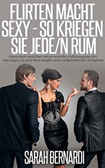 Amazon flirten Amazon.com.br eBooks Kindle: Flirten lernen DIE FLIRT BIBEL für ...