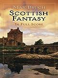 Scottish Fantasy in Full Score, Max Bruch, 0486480844