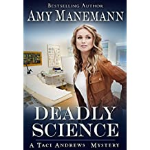 Deadly Science Taci Andrews Mysteries