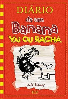 Diário de um Banana: Vai ou racha por [Kinney, Jeff]