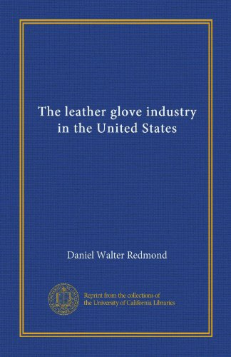 The leather glove industry in the United States