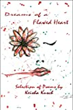 Dreams of a Flawed Heart, Keisha L. Kusch, 1606108271