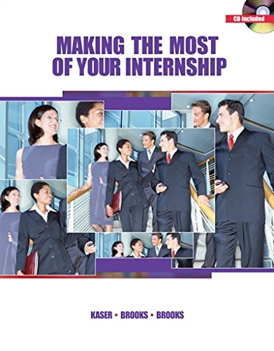 Making the Most of Your Internship (with CD-ROM)