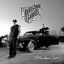 Blacked Out By Moonshine Bandits (2015-07-17)