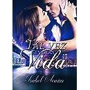 Tal vez en otra vida (Spanish Edition)