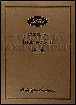 1931 Ford Model A & AA Reprint Owner's Manual 31 Car & Pickup Truck