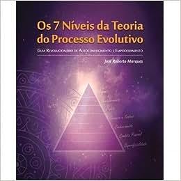 7 niveis da teoria do processo evolutivo, os: guia - 9788568932001 - Livros na Amazon Brasil
