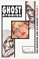 Ghost Stories: The Magazine and Its Makers: Vol 1 the Magazine and Its Makers: Vol 1 Paperback