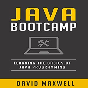 Java: Programming Bootcamp Audiobook