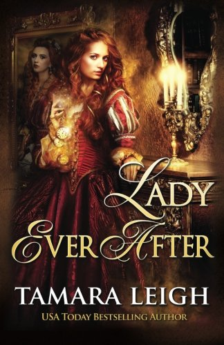 Lady Ever After: A Medieval Time Travel Romance (Beyond Time) (Volume 2)