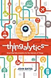 img - for Thingalytics - Smart Big Data Analytics for the Internet of Things book / textbook / text book