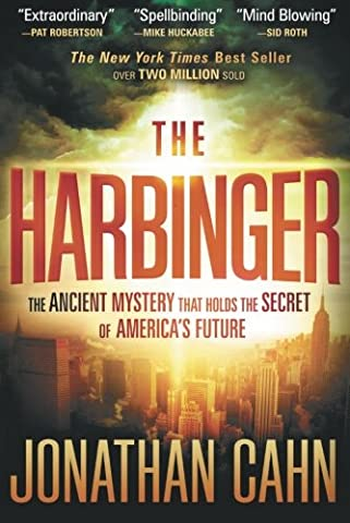 The Harbinger: The Ancient Mystery that Holds the Secret of America's Future - Atlantic Hutch