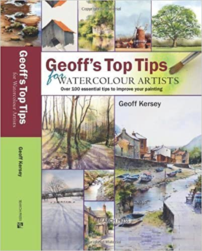 Geoff's Top Tips for Watercolour Artists: Over 100 Essential
