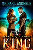 #7: Hail To The King: An Urban Fantasy Action Adventure (The Unbelievable Mr. Brownstone Book 8)