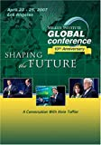 (DVD) 2007 Global Conference: A Conversation With Alvin Toffler Picture